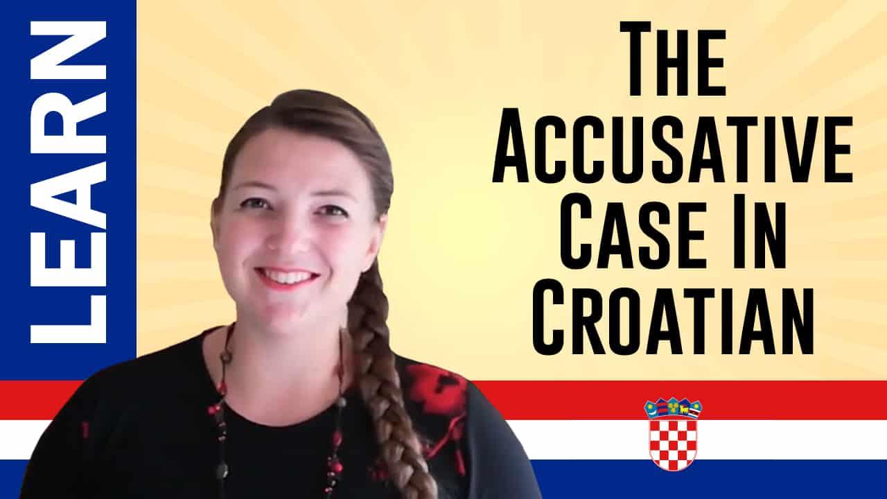 Accusative Case In Croatian